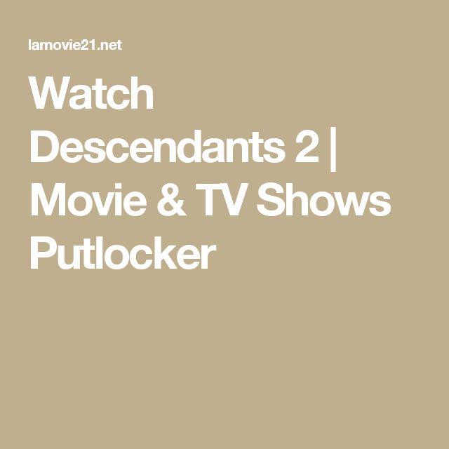 Watch Descendants 2   Movie & TV Shows Putlocker