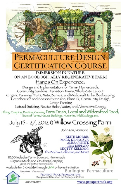 [ Vermont ] 5th Annual Prospect Rock Permaculture Design Certification Course - July 15- 27, 2012