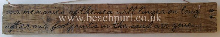 Our Memories Linger...Driftwood Sign by JayBird Art   #Sea #Quotes #Coastal #Word #Phrases #Boat #Beach #Home #Decor #Nautical #Recycled #Salvaged #Wooden #Signs #UK #Pallet