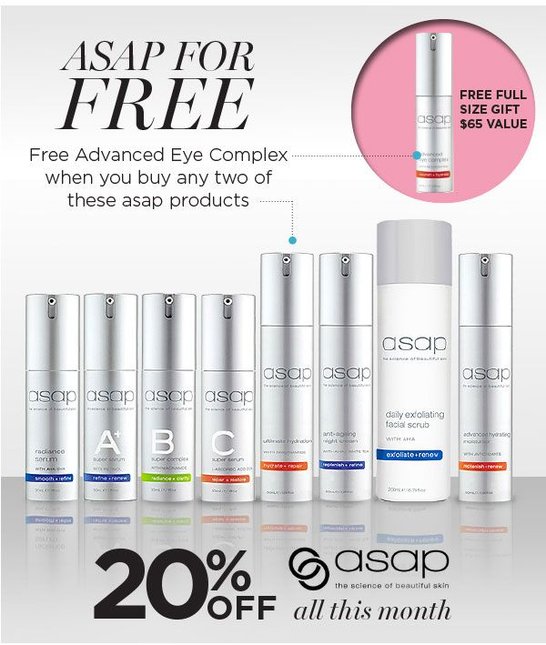 SAVE 20% Off asap when you shop at Facial Co. this month. Plus Receive a complimentary Advanced Eye Complex (full size) valued at $65 when you purchase any two full size asap products (in one transaction) from the range of products shown above; radiance serum, Super A+, Super B, Super C, Ultimate Hydration, Anti-Ageing Night Cream, Daily Exfoliating Facial Scrub or Advanced Hydrating Moisturiser. Limit of one gift per customer, while stocks last. Shop now - http://facialco.com.au/asap