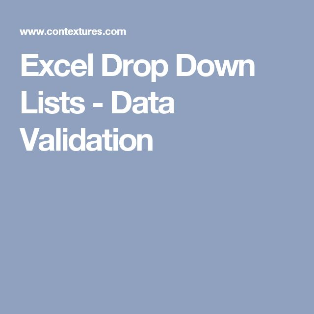 Excel Drop Down Lists - Data Validation