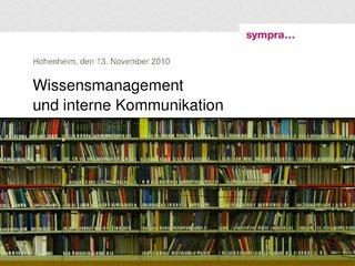 wissensmanagement-und-interne-kommunikation by Sympra via Slideshare