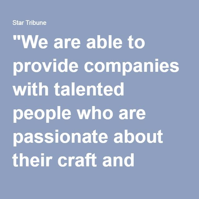 """""""We are able to provide companies with talented people who are passionate about their craft and skilled in their area's expertise,"""" says Nicole McMackin, president of Irvine Technology."""