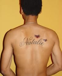 Tattoo - girlfriend's name on her boyfriend's body. Learn how to surprise your girlfriend >>> http://justbestylish.com/12-ways-how-to-surprise-your-girlfriend/