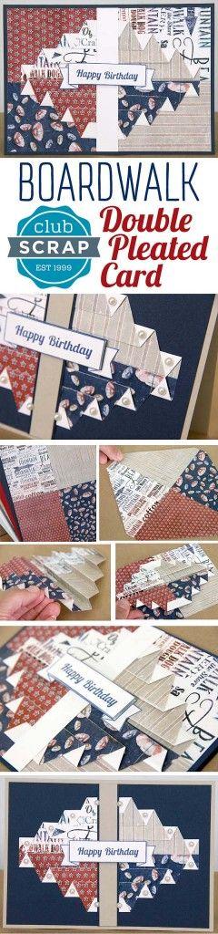 Double Pleated Card Tutorial - Club Scrap