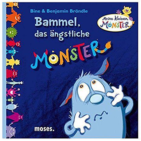 Moses 106449 Bammel, das ängstliche Monster