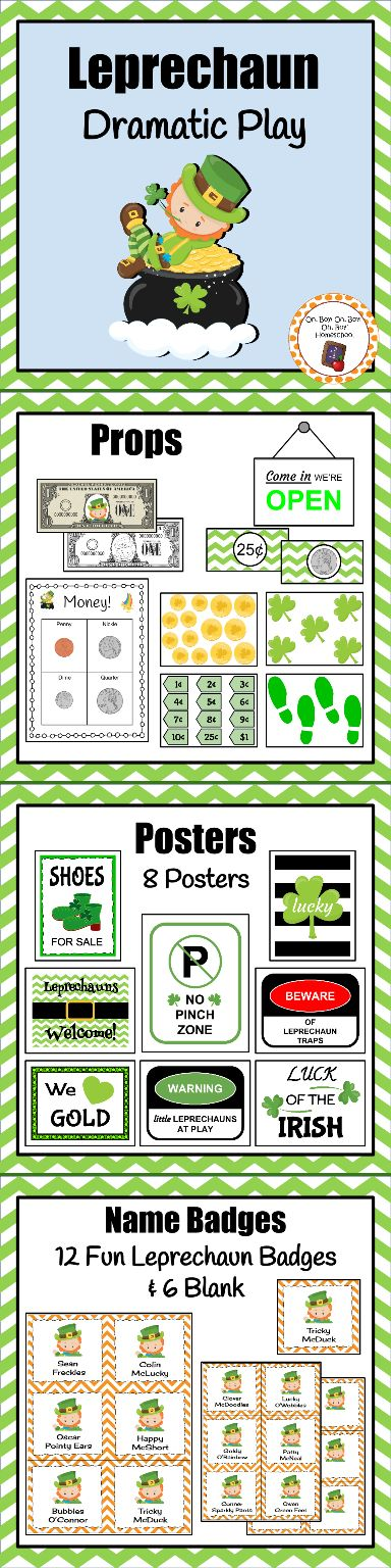 "Students will enjoy counting, sorting and exploring money as well as ""making"" shoes like little Leprechauns! This St. Patrick's Day dramatic play set includes: * An items to add 4232 * A ""LEPRECHAUN VILLAGE"" triangular banner * 8 posters * 12 price tags for the shoe sales * Leprechaun dollar bills * Clovers, coins & shoe prints cutout props * A money sorting sheet * 12 unique name tags and 6 blank name tags to create your own Leprechaun names"