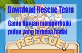 Ayo kunjung dan baca artikel Download Rescue Team Game Ringan memperbaiki Pulau Yang Terkena Badai
