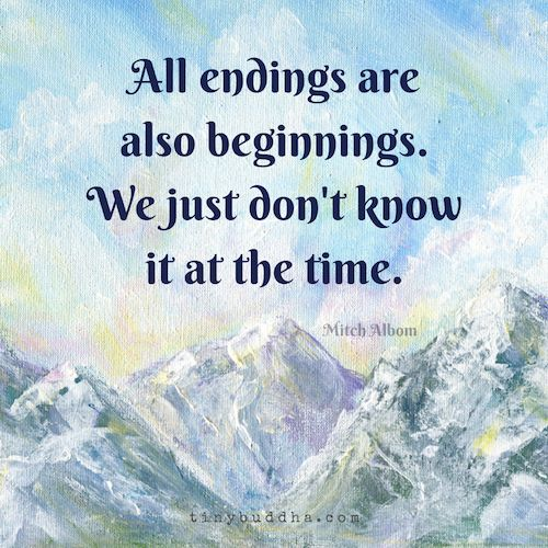 Endings are also beginnings