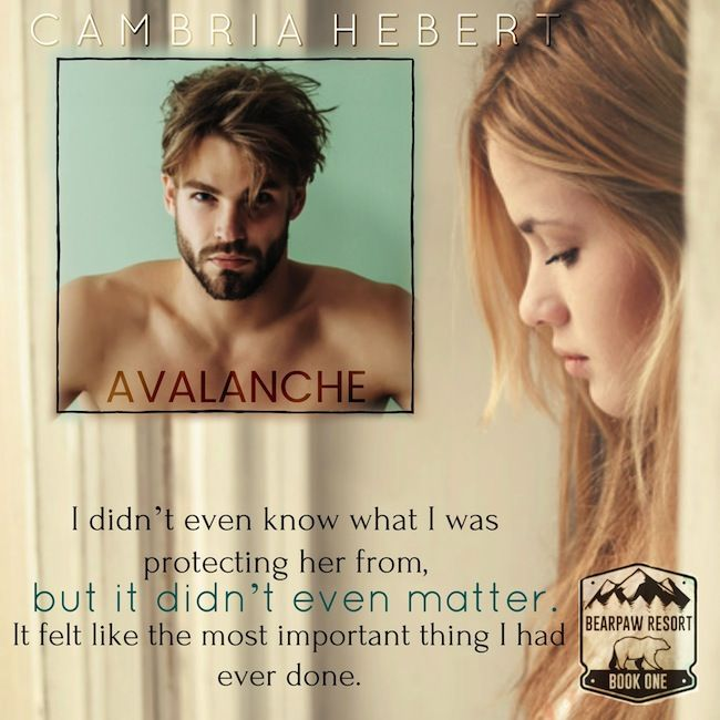 Rainy Days and Pajamas: Cover Reveal & Excerpt: Avalanche by Cambria Hebert