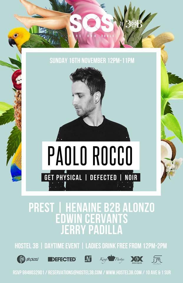 Paolo Rocco @ Hostal 3B - Playa del Carmen