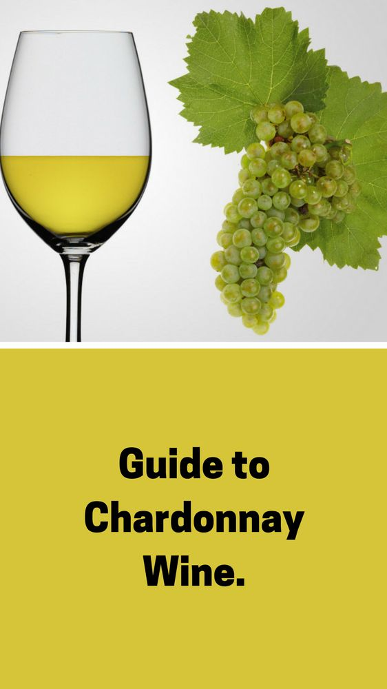 Chardonnay White Wine Guide