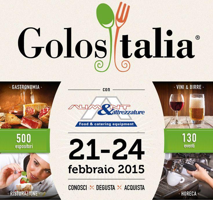 GOLOSITALIA 21-24 febbraio presso Centro Fiera del Garda di Montichiari: eccellenze dell'enogastronomia, ristorazione, attrezzature professionali