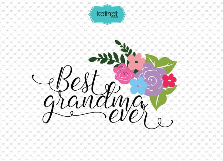 Best Grandma ever SVG file grandma quotes clipart quotes