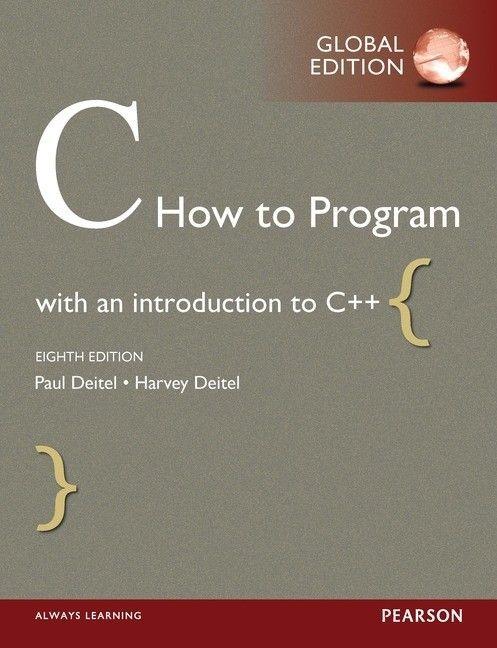 C how to program : with an introduction to C++ / Deitel, Paul J & Deitel, Harvey M.