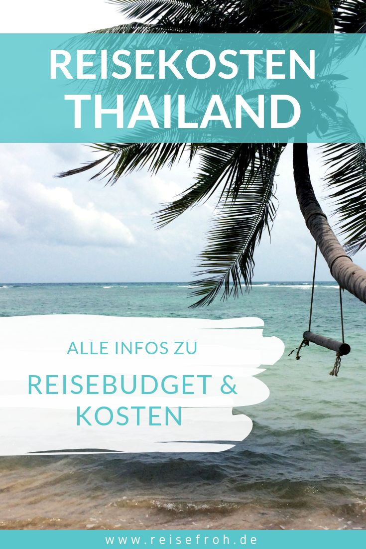 Backpacking Thailand Kosten: Alle Infos zum Backpacker-Budget – reisefroh | Reiseblog