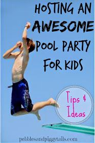 Pebbles and Piggytails: Making Life Meaningful: How to Host a Kids Pool Party
