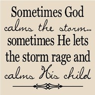 ChristianThoughts, Storms Rage, Remember This, Inspiration, God Is, Faith, So True, Favorite Quotes, God Calm