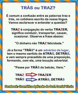 Trás ou Traz???