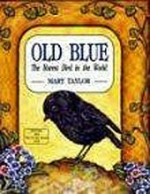Old Blue : the Rarest Bird in the World - Written for children, this describes how the Chatham Is. Black Robin was saved from extinction in New Zealand.