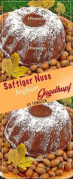 Saftiger Nuss-Joghurt-Gugelhupf. # Kochen # Rezepte #Einfach # Lecker