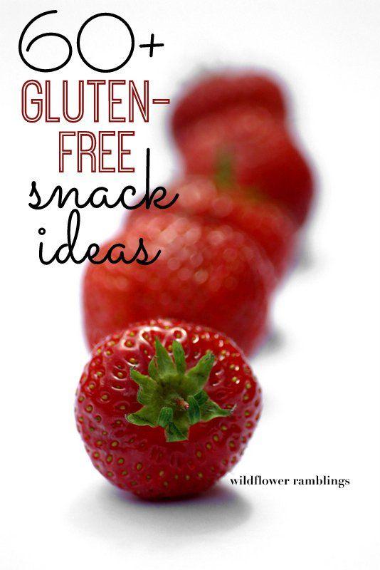 60+ gluten free snack ideas - easy and simple!! - wildflower ramblings