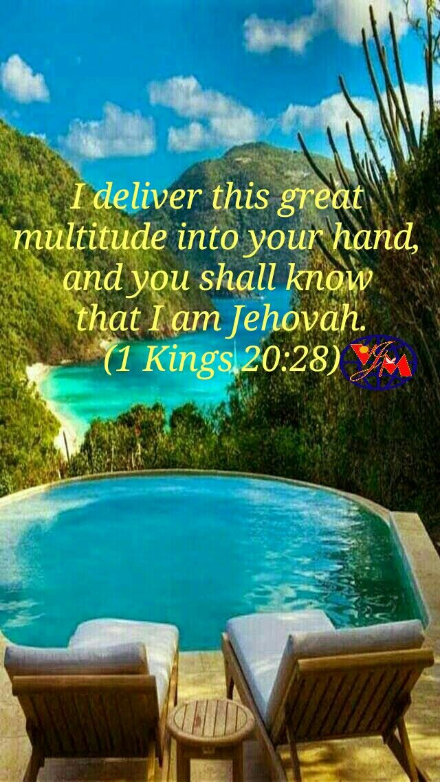 INSPIRATION: GOD WILL DELIVER INTO HANDS..TO PROVE HE IS JEHOVAH.  And a man of God came near and spake unto the king of Israel, and said, Thus saith Jehovah, Because the Syrians have said, Jehovah is a god of the hills, but he is not a god of the valleys; therefore will I deliver all this great multitude into thy hand, and ye shall know that I am Jehovah. (1 Kings 20:28) May be people told God can't heal you, can't bless you, can't secure you from enemy.     But God wants to prove He is…
