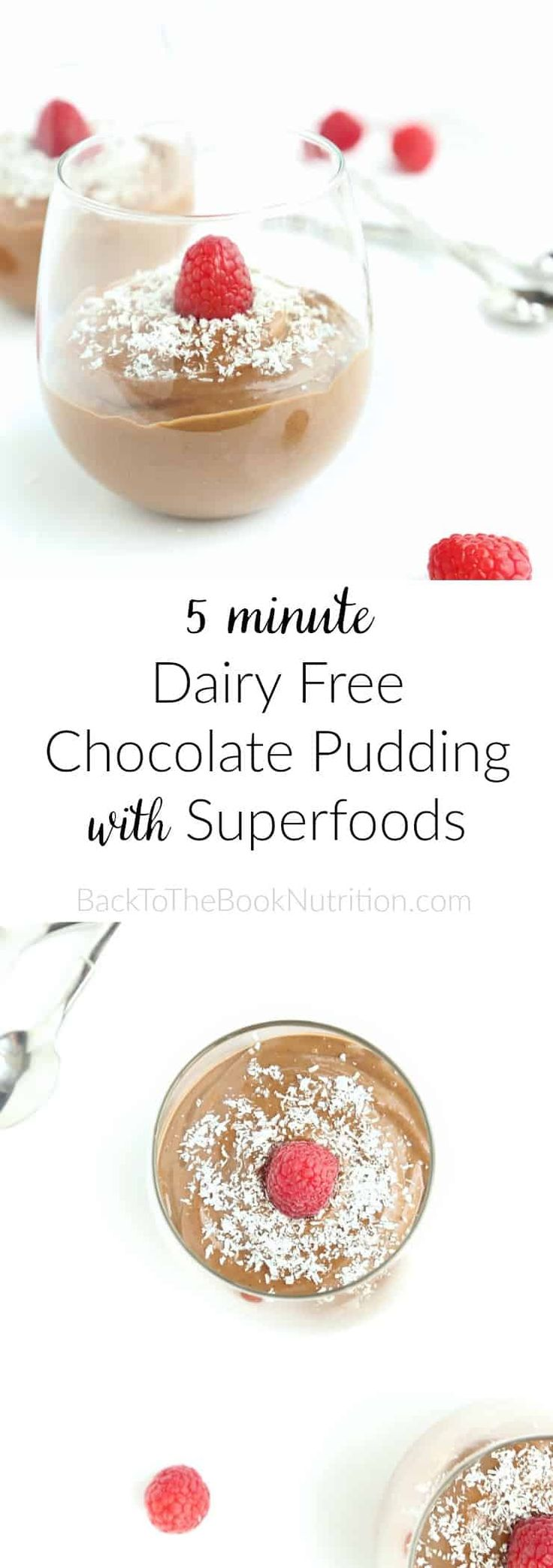 5 minute Dairy Free Chocolate Pudding with superfoods! Refined sugar free, gluten free, peanut free, full of rich chocolate flavor!   Back To The Book Nutrition