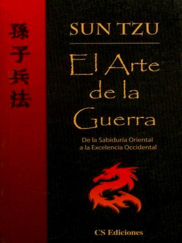 El arte de la guerra. Sun Tzu.