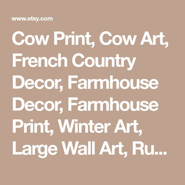 Cow Print, Cow Art, French Country Decor, Farmhouse Decor, Farmhouse Print, Winter Art, Large Wall Art, Rustic Art, Farm, Fine Art Print