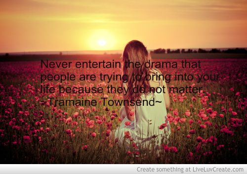 17 Best Drama Free Quotes On Pinterest