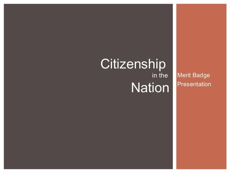 This was a presentation for the Citizenship in the Nation Merit Badge course at the BYU Pow Wow 2013