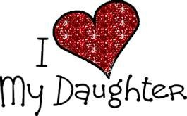 I love my daughter!  I love AJ her husband  and of course two G'daughters.