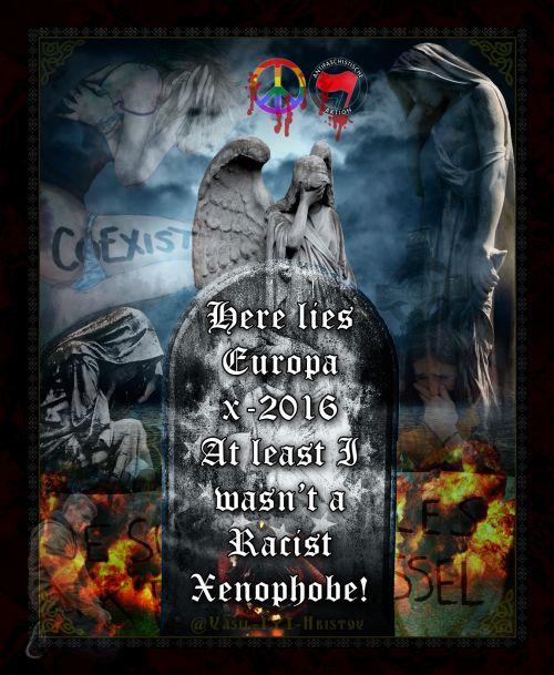 #Europe #RapeFugees #Brussels #Paris #Racism #Xenophobe #Islam #Genocide #holocaust #Altruism #CulturalMarxism #Antifa