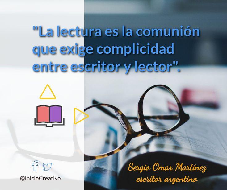 #frases #escritores #lectura #lectores #comunión #imaginación #libros #México #Argentina #InicioCreativo