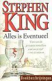 Stephen King, Alles is eventueel