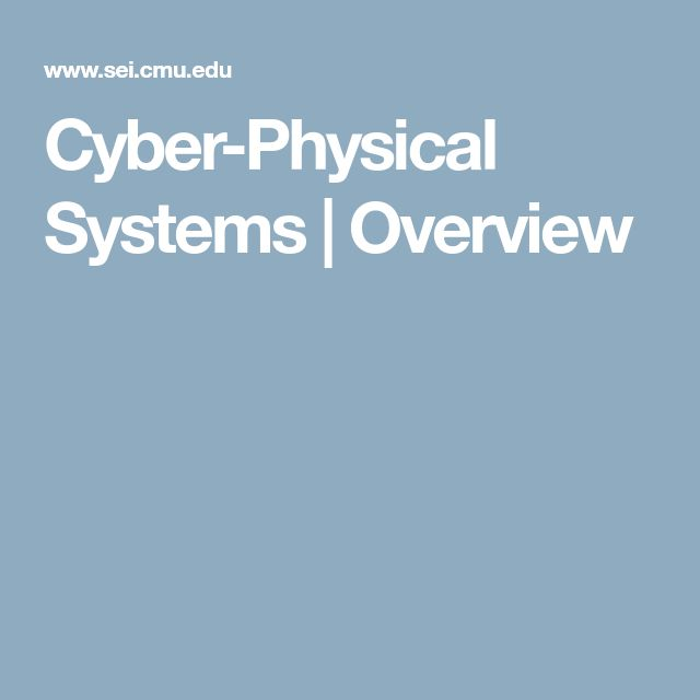 Cyber-Physical Systems | Overview