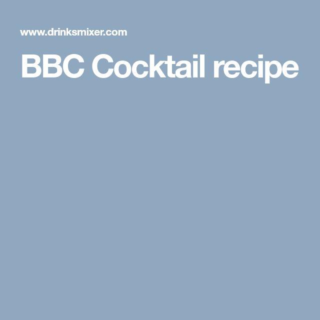 BBC Cocktail recipe