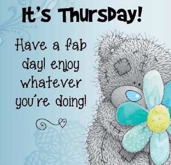 It's Thursday Have A Fab Day