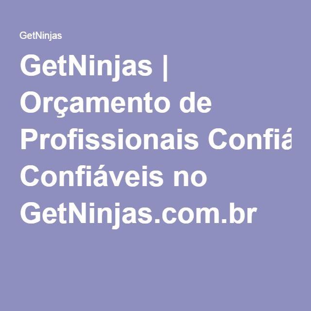 GetNinjas | Orçamento de Profissionais Confiáveis no GetNinjas.com.br