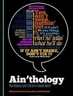 Ain'thology: the History and Life of a Taboo Word free download by Patricia Donaher Seth Katz ISBN: 9781443874502 with BooksBob. Fast and free eBooks download.  The post Ain'thology: the History and Life of a Taboo Word Free Download appeared first on Booksbob.com.