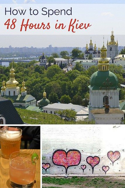 With food, sights, and history, here's how to spend 48 hours in Kiev, Ukraine!