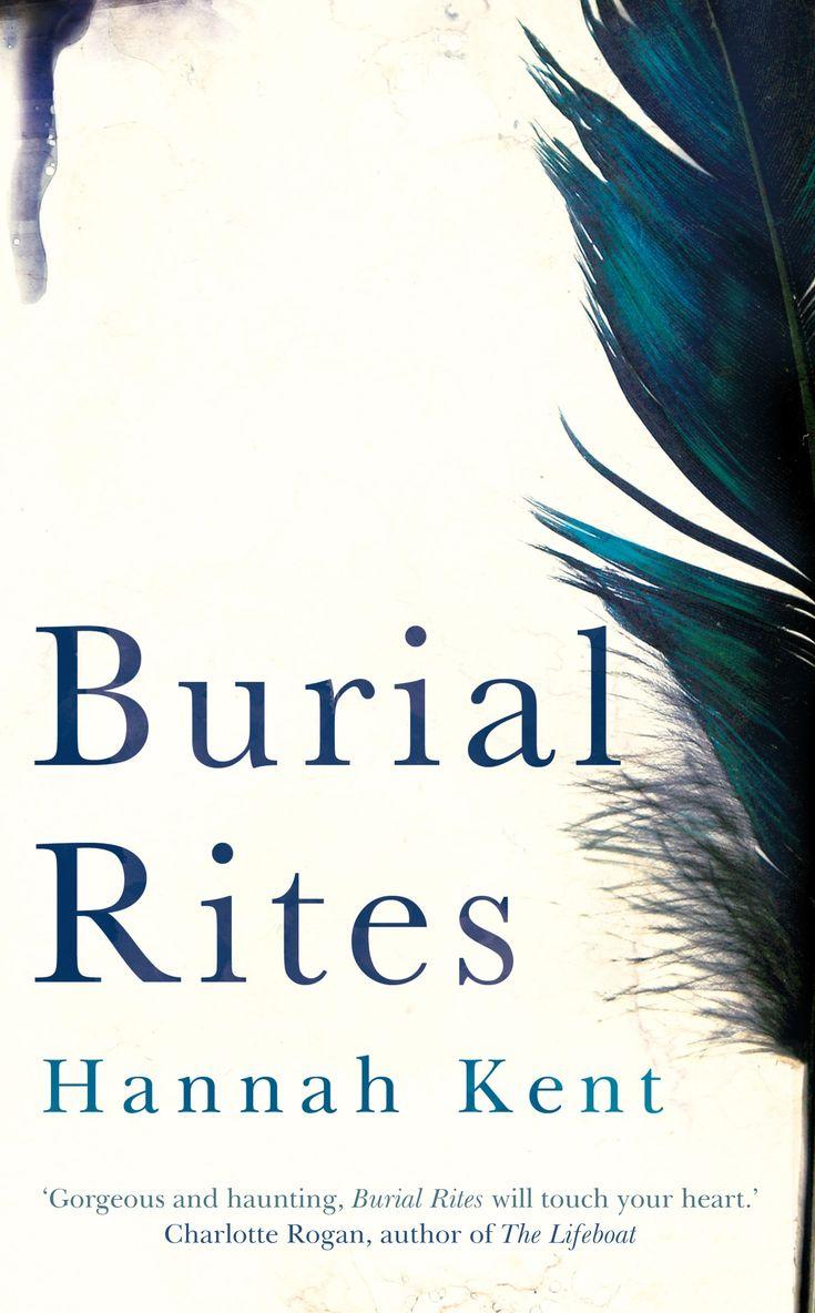 "Hannah Kent: ""Burial Rites"""