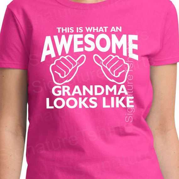 Awesome Grandma TShirt tshirt This is what an by signaturetshirts, $13.95.  Must have!