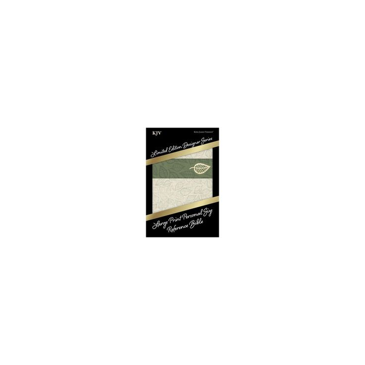 Holy Bible : King James Version, Large Print, Personal Size Reference Bible, Designer Series, Sage Leaf