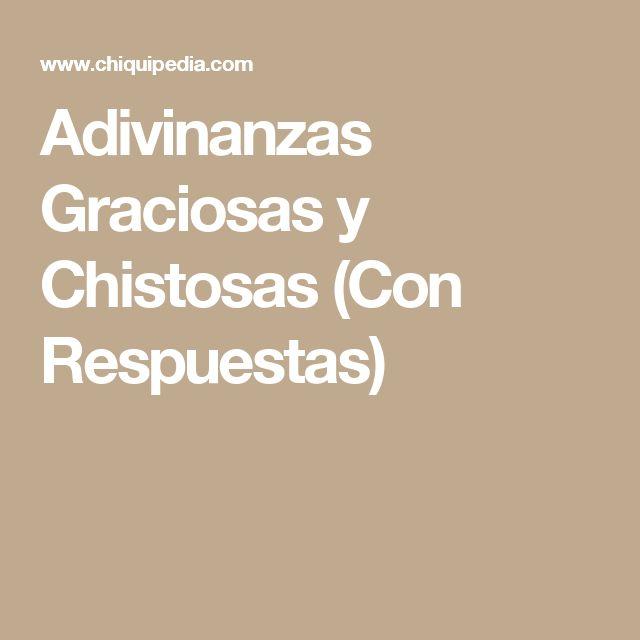 Adivinanzas Graciosas y Chistosas (Con Respuestas)