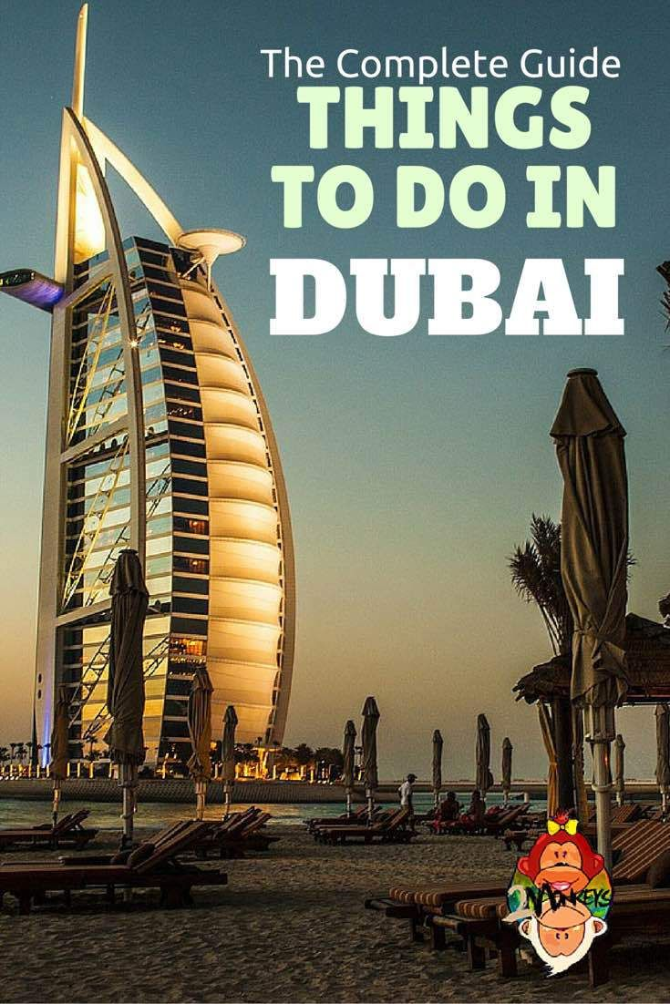 The Complete Guide of Things to Do in Dubai....now I have to figure out how to get there cuz I hate flying!!