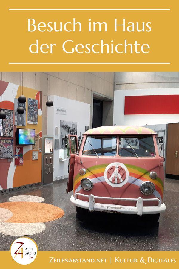 Zu Besuch Im Haus Der Geschichte In Bonn Mit Bildern Haus Der Geschichte Geschichte Bonn