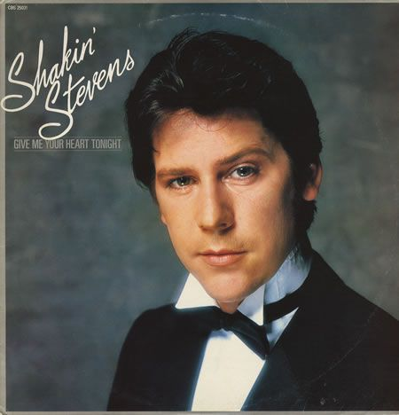 Shakin' Stevens,Give Me Your Heart Tonight,Israel,Promo,Deleted,LP RECORD,254729.  Jenny Humphreys: This guy was serious eye candy, and he's still not too shabby for his age nowadays :-)) :-)) LOL he made my heart flutter at the age of 9.