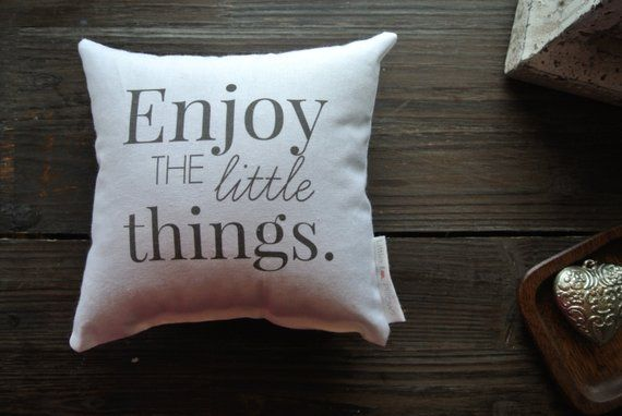Personalized Pillow Enjoy The Little Things Quote Mini Etsy Personalized Pillows Little Things Quotes Pillows